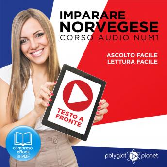 Download Imparare il norvegese - Lettura facile - Ascolto facile - Testo a fronte: Norvegese corso audio num. 1 (Imparare il norvegese | Easy Audio - Easy Reader) (Italian Edition) by Polyglot Planet