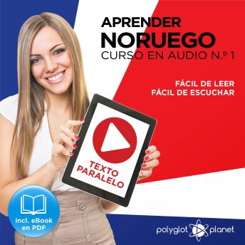 Aprender Noruego - Fácil de Leer - Fácil de Escuchar - Texto Paralelo Curso en Audio, No. 1 [Learn Norwegian - Easy Reading - Easy Audio - Parallel Text Audio Course, No. 1], Audio book by Polyglot Planet