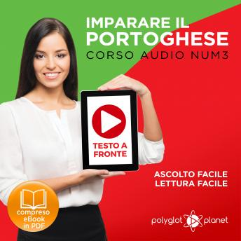 Download Imparare il Portoghese - Lettura Facile - Ascolto Facile - Testo a Fronte: Portoghese Corso Audio Num.3 [Learn Portuguese - Easy Reader - Easy Audio] by Polyglot Planet