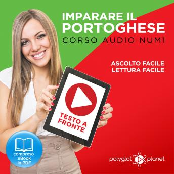Download Imparare il Portoghese - Lettura Facile - Ascolto Facile - Testo a Fronte: Portoghese Corso Audio Num.1 [Learn Portuguese - Easy Reader - Easy Audio] by Polyglot Planet