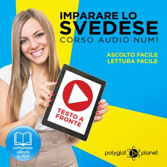 Imparare lo svedese - Lettura facile - Ascolto facile - Testo a fronte: Imparare lo svedese Easy Audio - Easy Reader (Svedese corso audio) (Volume 1) [Learn Swedish]