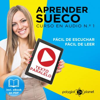 Aprender Sueco - Fácil de Leer - Fácil de Escuchar - Texto Paralelo: Curso en Audio No. 1 [Learn Swedish - Easy Reader - Easy Audio - Parallel Text: Audio Cousre No.1]: Lectura Fácil en Sueco [Easy Re