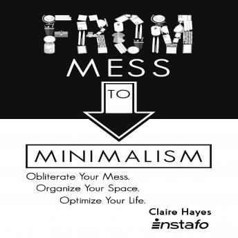 From Mess to Minimalism, Claire Hayes, Instafo