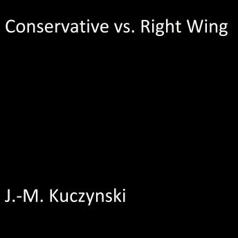 Conservative vs. Right Wing