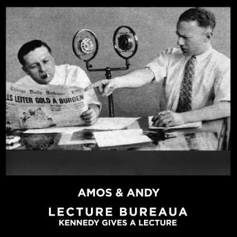 Download Lecture Bureaua Kenddy Gives A Lecture by Amos & Andy