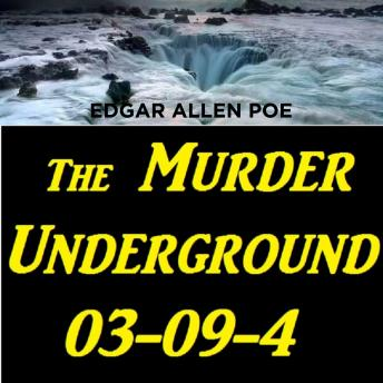 Download Murder Underground 03-09-4 by Edgar Allen Poe