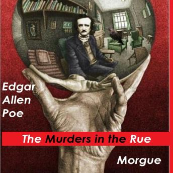 Download Murders in the Rue Morgue by Edgar Allen Poe
