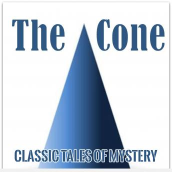 Cone, Classic Tales of Mystery