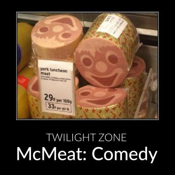McMeat: Comedy sample.