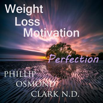 Weight Loss Motivation Perfection