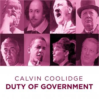 Calvin Coolidge Duty of  Government