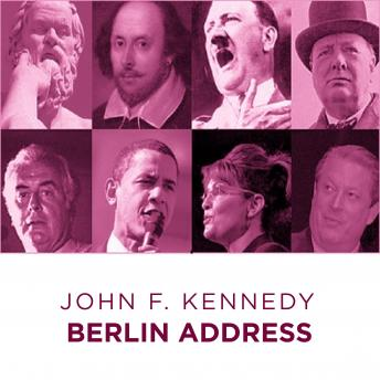 John F Kennedy Berlin Address