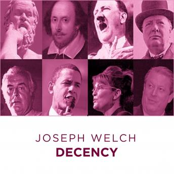 Joseph Welch Decency, Joseph Welch