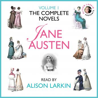 Complete Novels of Jane Austen Volume 1, Jane Austen