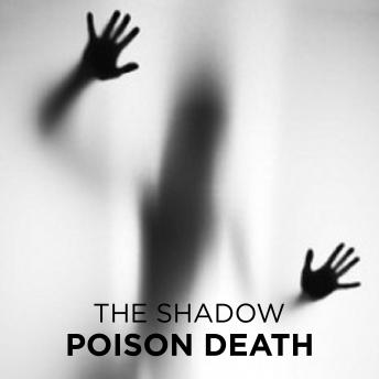 Poison Death, The Shadow