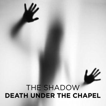 Death Under the Chapel
