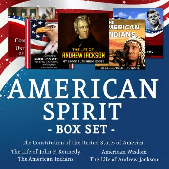 American Spirit Bundle - 5 Audiobooks Box Set About US Culture, People, Democracy, History, Constitution, Government and Politics