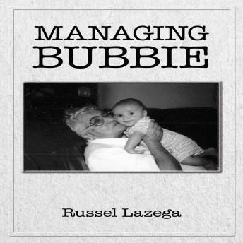 Managing Bubbie