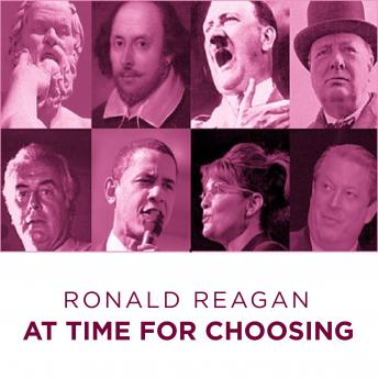 Ronald Reagan At Time For Choosing