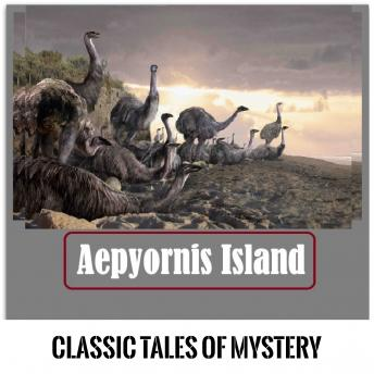 Download Aepyornis Island by Classic Tales of Mystery