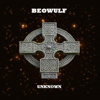 Beowulf, Unknown