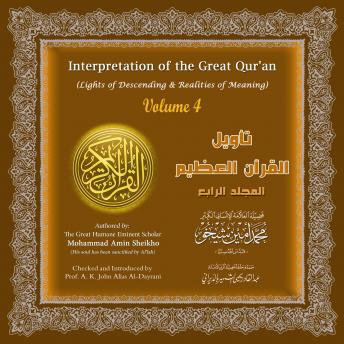 Interpretation of the Great Qur'an: Volume 4, Mohammad Amin Sheikho