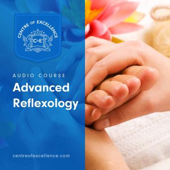 Advanced Reflexology, Centre of Excellence