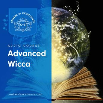 Download Advanced Wicca by Centre of Excellence