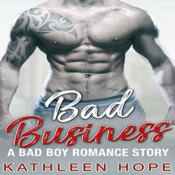 Bad Business: A Bad Boy Romance Story sample.