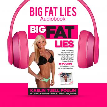 Big Fat Lies, Kaelin Tuell Poulin