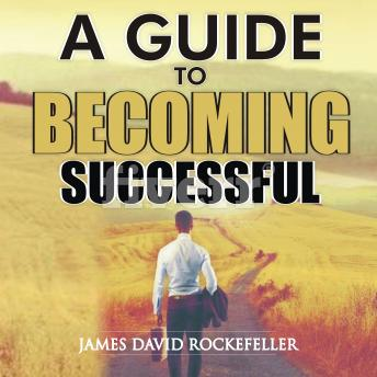 A Guide to Becoming Successful