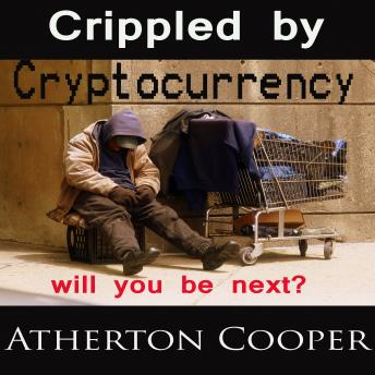Crippled by Cryptocurrency, Atherton Cooper