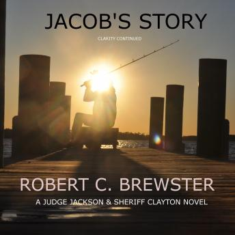 Jacob's Story, Robert C. Brewster