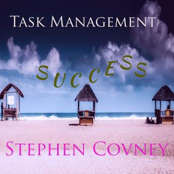 Task Management Success, Stephen Covney