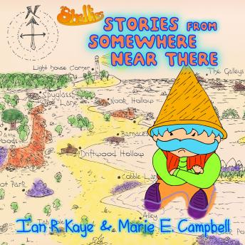 Stories From Somewhere Near There, Joseph Elias, Marie E Campbell, Ian R Kaye