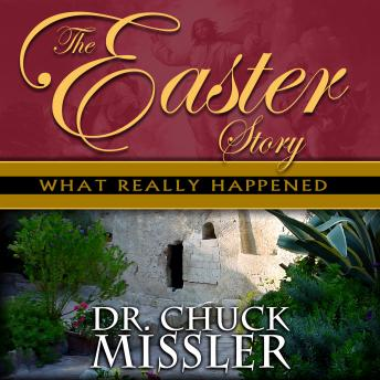 The Easter Story: What Really Happened