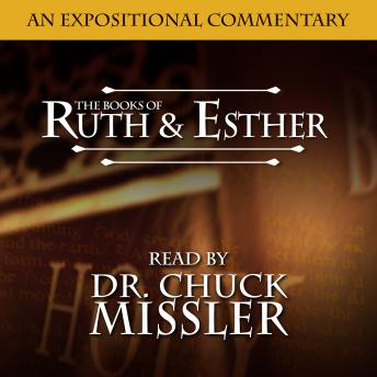 The Books of Ruth & Esther: An Expositional Commentary