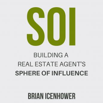 SOI: Building a Real Estate Agent's Sphere of Influence