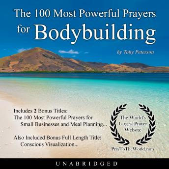 Download 100 Most Powerful Prayers for Bodybuilding by Toby Peterson