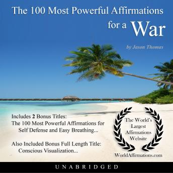 Download 100 Most Powerful Affirmations for a War by Jason Thomas