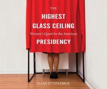 Download Highest Glass Ceiling by Ellen Fitzpatrick