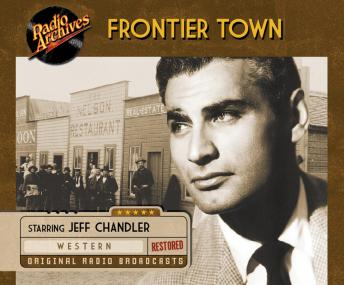Frontier Town, Various Authors