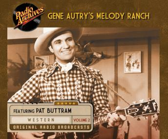 Gene Autry's Melody Ranch, Volume 2, Various Authors