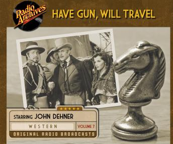 Have Gun, Will Travel, Volume 7, Various Authors