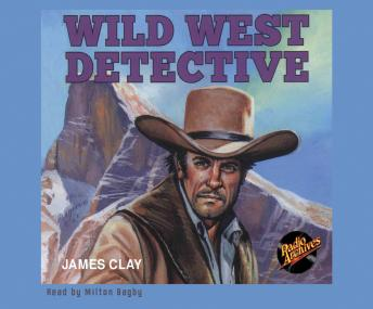 Wild West Detective, Various Authors