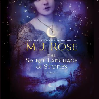 Secret Language of Stones, M. J. Rose