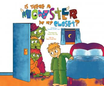Is There a Monster in My Closet?, Johannah Gilman Paiva
