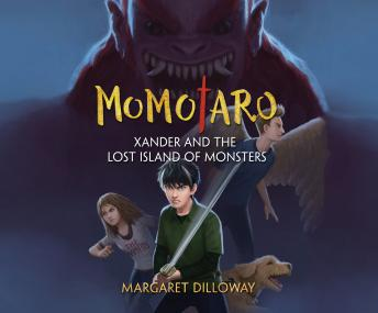 Momotaro Xander and the Lost Island of Monsters, Margaret Dilloway