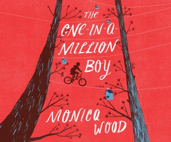 One-in-a-Million Boy, Monica Wood