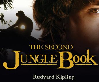 Second Jungle Book, Rudyard Kipling